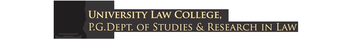 ULC BANGALORE : UNIVERSITY LAW COLLEGE,P G DEPARTMENT OF